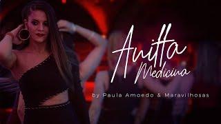 Baixar MEDICINA - ANITTA - COREOGRAFÍA / DANCE VIDEO / PAULA AMOEDO & MARAVILHOSAS / COREOGRAFIA