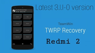 How To Install Red Wolf Recovery In Redmi 2 Prime - Travel