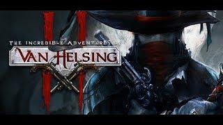 The Incredible Adventures of Van Helsing II, PS4 Gameplay Episode 1