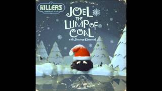 "The Killers ""Joel, the Lump of Coal"" by The Killers & Jimmy Kimmel"