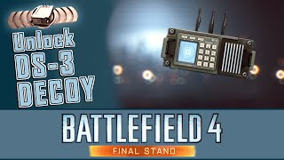 BF4 Disinformation Assignment Unlock DS-3 Decoy