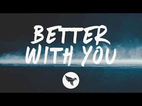 3LAU - Better With You (Lyrics) feat. Iselin, With Justin Caruso