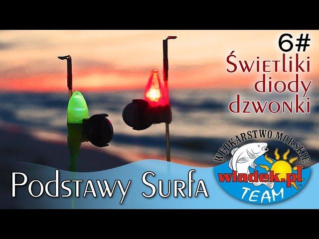 WładekTV - Świetliki, diody, dzwonki (Surf z Władek TEAM cz.6)