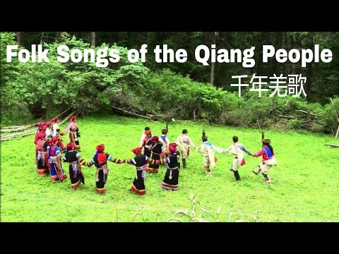 Folk Songs of the Qiang People 千年羌歌