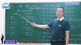 Học tiếng Trung thật dễ dàng - Clip 18 CÁM ƠN (Bài 3 - Quyển 1)