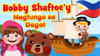 Bobby Shaftoe's Gone to Sea in Filipino | Pinoy Nursery Rhymes & Songs | Awiting Pambata