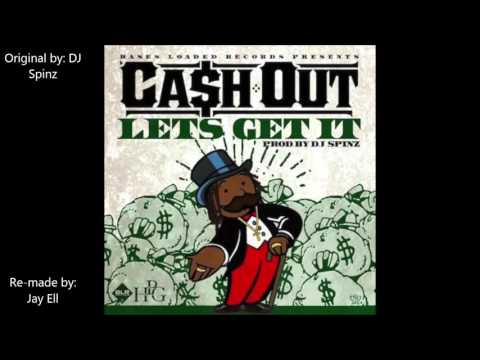 Ca$h Out - Let's Get It [Instrumental] (Prod. by Jay Ell)