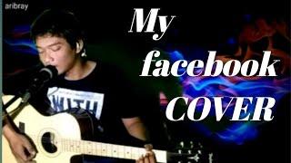 My Facebook - Gigi Cover    Aribray