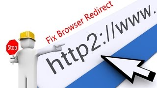 Solved: Google chrome browser redirect  [ fix for all browser ]