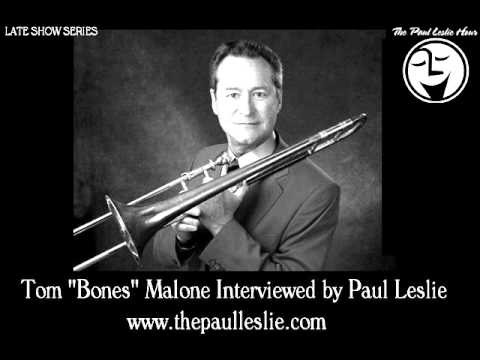 Tom Bones Malone Interview on The Paul Leslie Hour