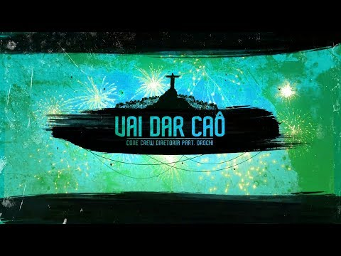 ConeCrewDiretoria - Vai Dar Caô ft. Orochi (ModestiaParte) (Lyric Video)