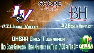 OHSAA Girls Tournament Licking Valley At Hartley
