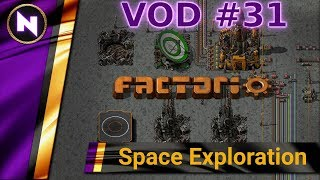 Factorio Space Exploration - Day 31 VOD - MODULAR ORBITAL SCIENCE