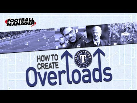 FM | How to Create Overloads | Football Manager 2017