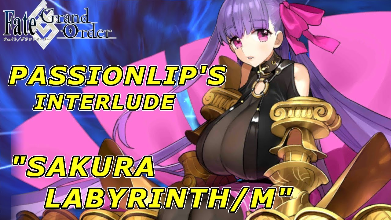 Fate Grand Order Passionlip S Interlude Sakura Labyrinth M Full Story Youtube Crusade helios ertheia orfen god. fate grand order passionlip s interlude sakura labyrinth m full story