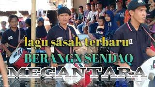 lagu sasak terbaru megantara 'BERANGEN SENDAQ' live di gunung nangke rarang selatan