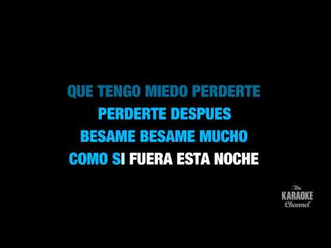 """Besame Mucho in the Style of """"Traditional"""" karaoke video with lyrics (no lead vocal)"""