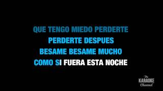"Besame Mucho in the Style of ""Traditional"" karaoke video with lyrics (no lead vocal)"