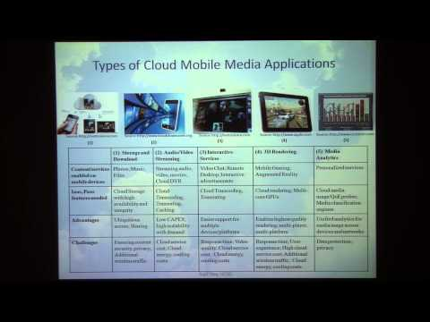 Cloud mobile media: opportunities and challenges, Sujit Dey, UCSD