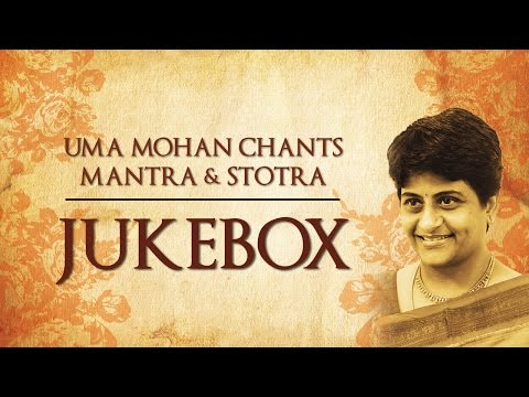 Uma Mohan Chants, Mantra & Stotra | Devotional | Jukebox  | Times Music