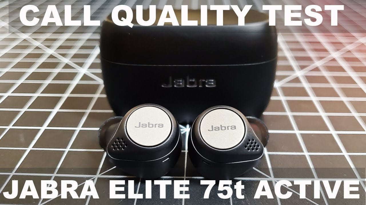 Jabra Elite 75t Active Call Quality Test And Unboxing Review Techyvoices Com Professional Expert Technology Video Reviews