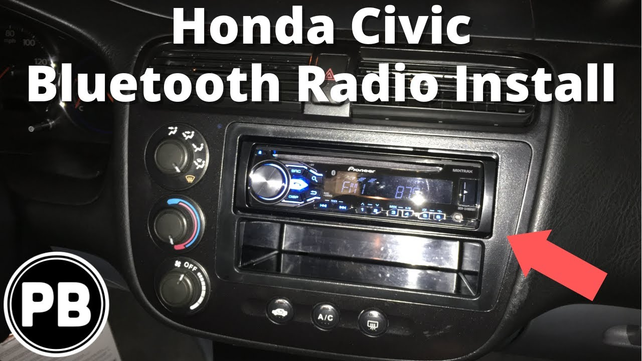 2001  2005 Honda Civic Stereo Install Pioneer DEHX4800BT  YouTube