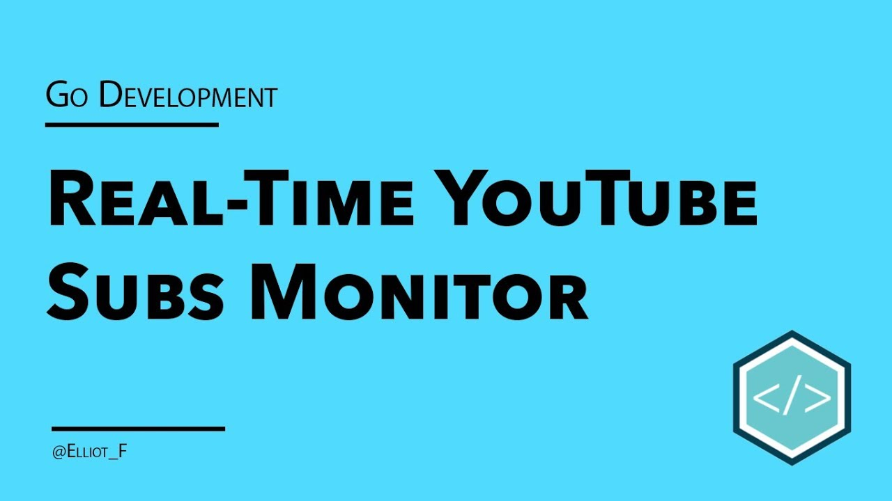 Building a Real-time YouTube Subscriber Monitor in Go