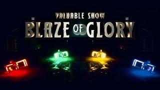 Valuable Show - Blaze of Glory (Energy Wheel Scene)