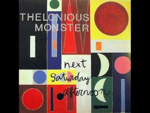 """Thelonious Monster """"Saturday Afternoon"""" (1987)"""