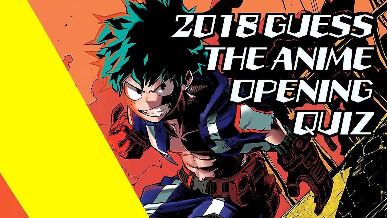 Guess the anime opening quiz 2018 easy expert