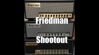 Amp Shootout - Friedman Runt vs Small Box vs Dirty Shirley (in the mix)