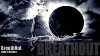 BreathOut - Time of the eclipse (Official music video) Rock ballad