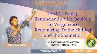 Abridores Del Camino - Renunciando a Lo Oculto y Lo Vergonzoso (Pastora Belkis Santana)