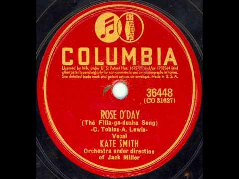 Kate Smith   Rose O'Day The Filla ga dusha Song
