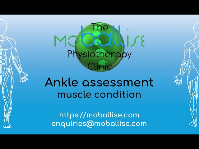 Ankle assessment - muscle condition