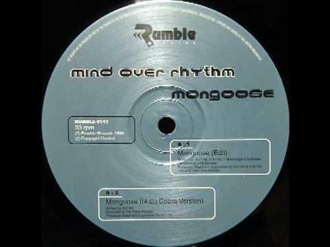 Mind Over Rhythm - Mongoose (Edit)