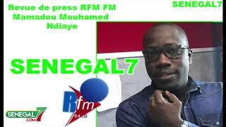 Revue de Presse (Wolof) Rfm du Mercredi 10 Juillet 2019 Par Mamadou Mouhamed Ndiaye