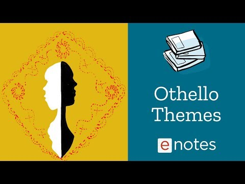 Othello - Themes