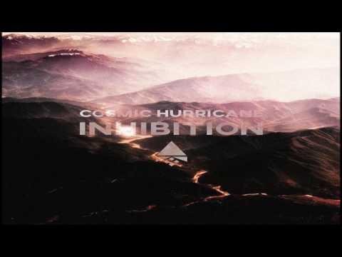 Cosmic Hurricane - Inhibition [Full Album]