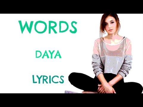 Words - Daya (Lyrics)