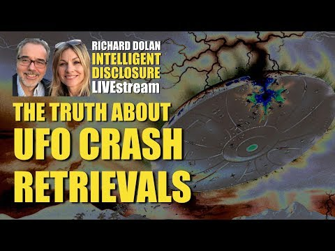 The Truth About UFO Crash Retrievals Richard Dolan Intelligent Disclosure