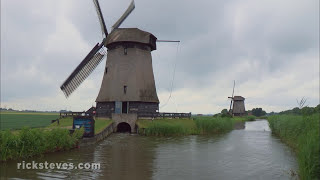 Netherlands: Polders and Windmills - Rick Steves' Europe Travel Guide - Travel Bite