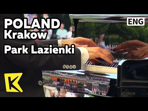 【K】Poland Travel-Krakow[폴란드 여행-크라쿠프]와지엔키 공원, 쇼팽 음악 연주회/Krakow/Park Lazienki/Chopin Concert