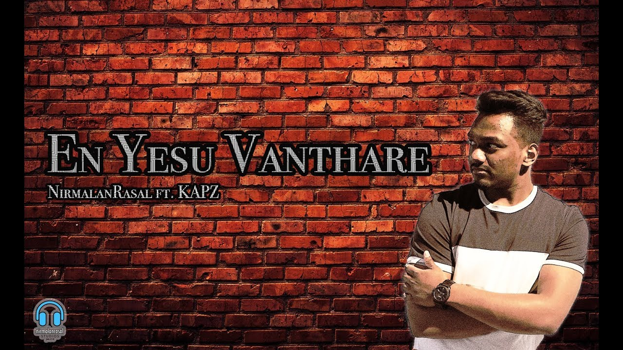 En Yesu Vanthare ft. Kapz (Official) - Tamil Christian Song 2019
