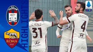 Crotone 1-3 Roma | La Roma vince nel primo tempo | Serie A TIM