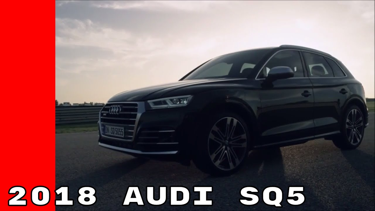 2018 audi sq5 youtube. Black Bedroom Furniture Sets. Home Design Ideas