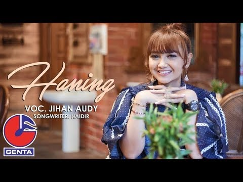 Jihan Audy - Haning (Official Music Video)
