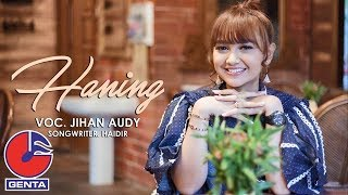 Gambar cover Jihan Audy - Haning (Official Music Video)