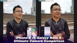iPhone X vs Galaxy Note 8 Ultimate Camera Comparison