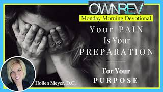 """Your Pain Is Your Preparation"" with Dr. Hollen Meyer &Gloria Strait"